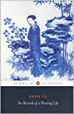 Six Records of a Floating Life (Penguin Classics) 画像