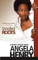 Tangled Roots (Kendra Clayton Novels)