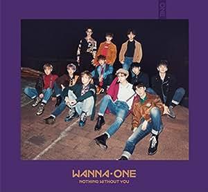 【早期購入特典あり】1-1=0(NOTHING WITHOUT YOU)(Wanna Ver.)-JAPAN EDITION-【CD+DVD】(B3ポスター付き)