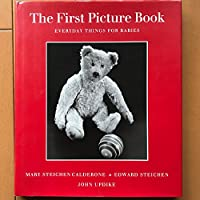 The First Picture Book: Everyday Things for Babies