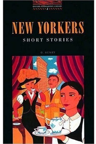 New Yorkers: Level 2 (Oxford Bookworms Library)の詳細を見る