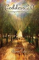 Goddess 2.0: Advancing a New Path Forward