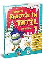 Robotik'in Tatil Günlügü - 1. Sinif; Robotik'in Tatil Günlügü 1