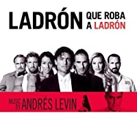 Ladron Que Roba A Ladron - Original Motion Picture Score by Andres Levin