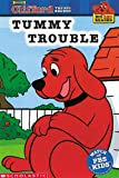 Tummy Trouble: Clifford the Big Red Dog (Big Red Reader Series)