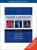 Cover of Anatomy & Physiology for Speech, Language, and Hearing, International  Edition
