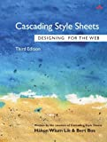 Cascading Style Sheets: Designing for the Web
