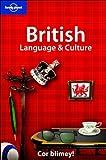 Lonely Planet British Language & Culture (Lonely Planet Language & Culture)