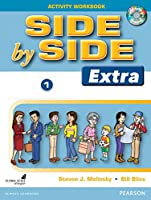 Side by Side Level 1 Extra Edition : Activity Workbook with CDs (Side by Side Extra Edition)