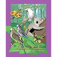 Klassic Koalas Coloring Book: More Than 80 Koalas and Uniquely Australian Creatures