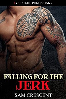 Falling for the Jerk (Falling in Love Book 2) by [Crescent, Sam]