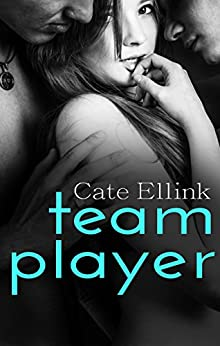 Team Player by [Ellink, Cate]