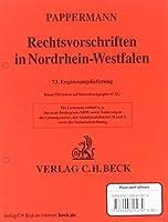 Rechtsvorschriften in Nordrhein-Westfalen. 73. Ergaenzungslieferung - am Lager ca. 6 Wochen ab Erscheinen