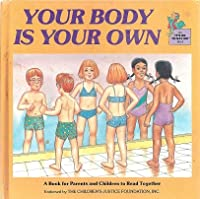 Your Body Is Your Own (It's Ok to Say No)