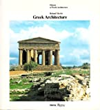 Greek Architecture (History of World Architecture)
