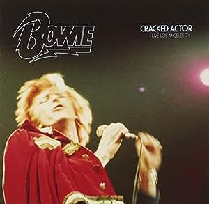 クラックド・アクター~ライヴ・ロサンゼルス'74<SHM-CD>