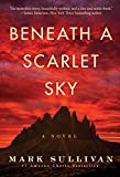 「Beneath a Scarlet Sky: A Novel (English Edition)」のサムネイル画像