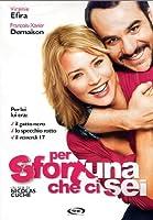 Per Sfortuna Che Ci Sei [Italian Edition]