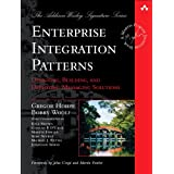 Enterprise Integration Patterns: Designing, Building, and Deploying Messaging Solutions (Addison-Wesley Signature Series (Fow