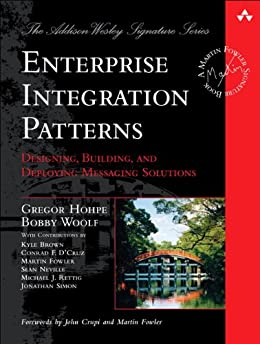 [Hohpe, Gregor, Woolf, Bobby]のEnterprise Integration Patterns: Designing, Building, and Deploying Messaging Solutions (Addison-Wesley Signature Series (Fowler))
