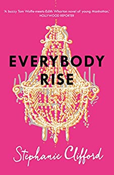 Everybody Rise by [Clifford, Stephanie]
