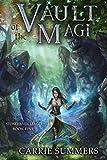 Vault of the Magi: A LitRPG Adventure (Stonehaven League)