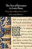 The Arts of Imitation in Latin Prose: Pliny's Epistles/Quintilian in Brief