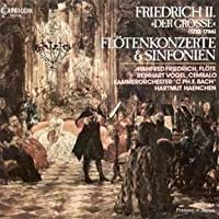 Frederick the Great: Symphonies and Concertos (2006-01-01)