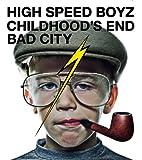 CHILDHOOD'S END♪High Speed BoyzのCDジャケット