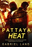 Pattaya Heat: (A hard-boiled, action-packed mystery in the tradition of classic pulp noir) (English Edition)