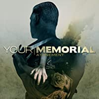 Atonement by Your Memorial (2010-11-22)