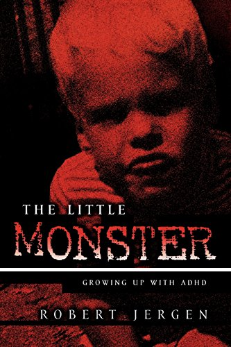Download The Little Monster: Growing Up With ADHD 1578861047