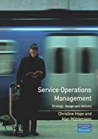 Service Operations Management: Strategy, Design and Delivery by Chris Hope Alan Muhlemann(1996-05-16)
