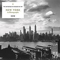 New York in Photographs 2018 Wall Calendar (Calendars 2018)