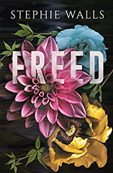 Freed (Bound Duet Book 2) by [Walls, Stephie]