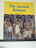 The Ancient Romans (Understanding People in the Past)