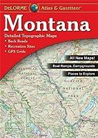 Montana Atlas & Gazetteer (Delorme Atlas & Gazetteer)
