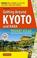 Getting around Kyoto and Nara―pocket atlas and transpor