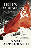 Iron Curtain: The Crushing of Eastern Europe 1944-56 画像