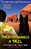 Thereby Hangs a Tail: A Chet and Bernie Mystery (The Chet and Bernie Mystery Series)