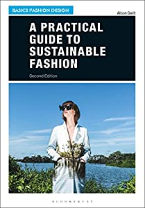 A Practical Guide to Sustainable Fashion (Basics Fashion Design) (English Edition)