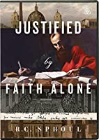 Justified by Faith Alone [DVD]