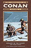 Chronicles of Conan Volume 2: Rogues in the House and Other Stories (Chronicles of Conan (Graphic Novels))