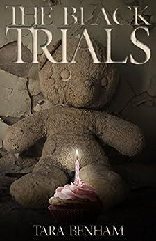 The Black Trials (The Trials Trilogy  Book 1) by [Benham, Tara]