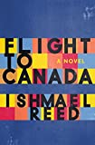 Flight to Canada: A Novel (English Edition)