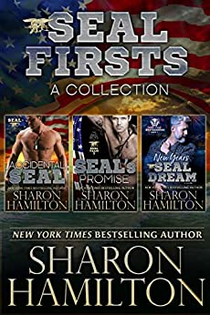 SEAL Firsts: A Collection of 3 FIRST IN SERIES books by [Hamilton, Sharon]