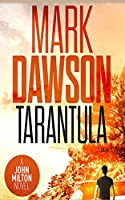 Tarantula: A John Milton Short Story