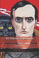 Dr. Nikola's Experiment: Large Print