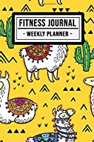 Fitness Planner: Llama Fitness Journal / Weekly Daily Planner  | 52 Weeks | Undated (6x9)