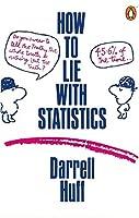 How to Lie with Statistics (Penguin Mathematics)
